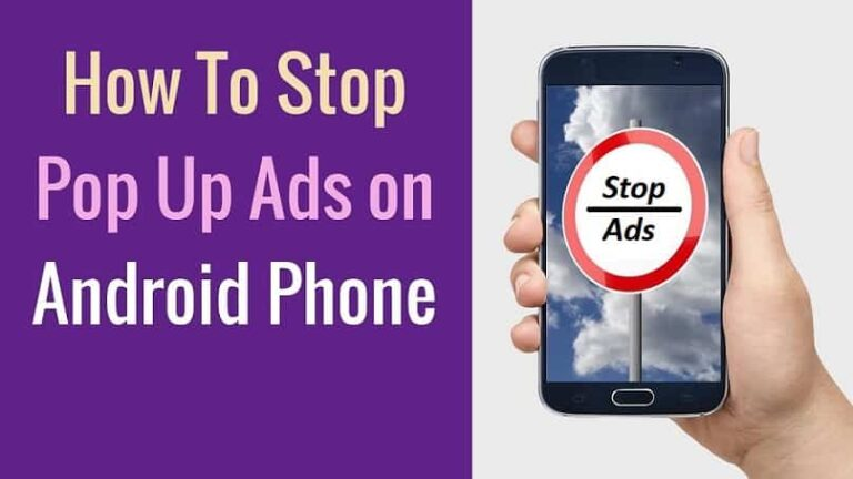 How To Stop Pop Up Ads In Android Phones