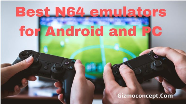 Best N64 Emulator For Android And PC