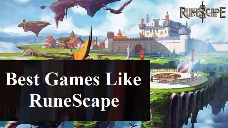 Best Games Like RuneScape