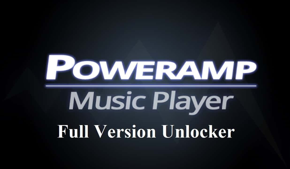 Download Poweramp Full Version Unlocker Free