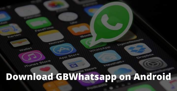 Download and Install GBWhatsapp on Android