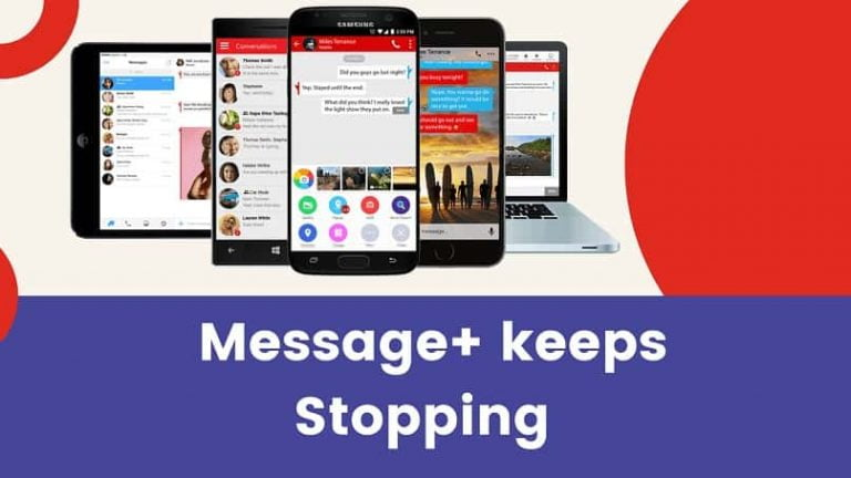 Message+ Keeps Stopping Message Plus Keeps Stopping