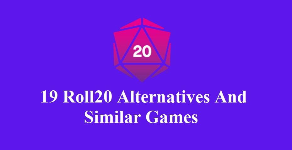 Roll20 Alternatives and Similar Games