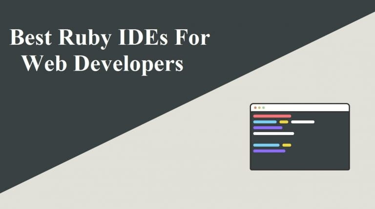 Ruby IDEs for Web Developers