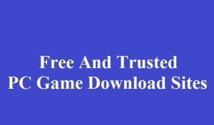 Trusted PC Game Download Sites
