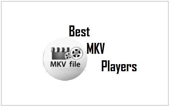 MKV Players