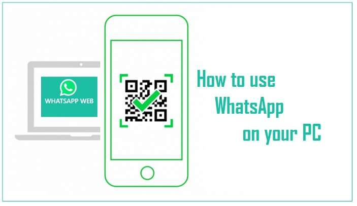 How To Use WhatsApp On PC: