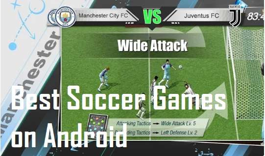 best soccer games on Android