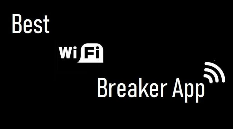 Best and Free Android Wifi Breaker Applications 2021