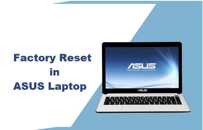 Factory Reset ASUS Laptop
