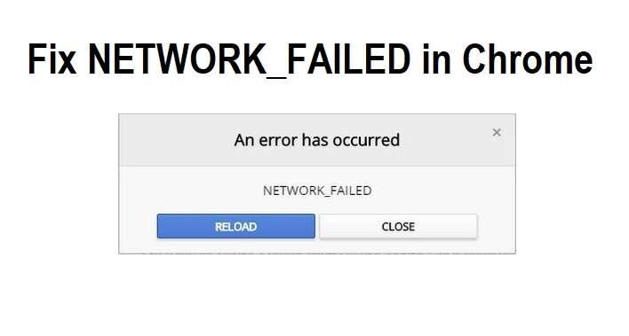 Fix NETWORK_FAILED in Chrome
