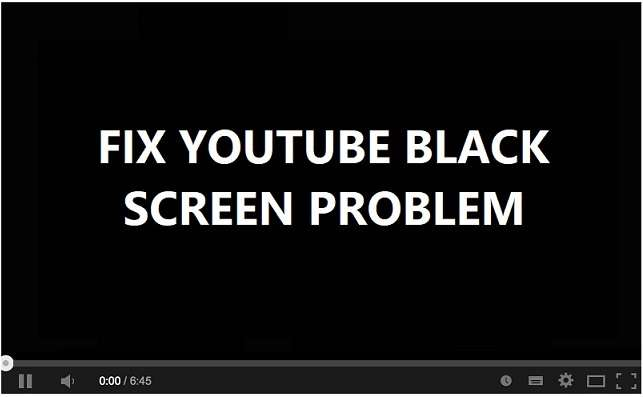 Fix YouTube Black Screen Issue