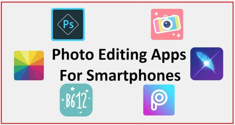 Photo Editing Apps For Smartphones