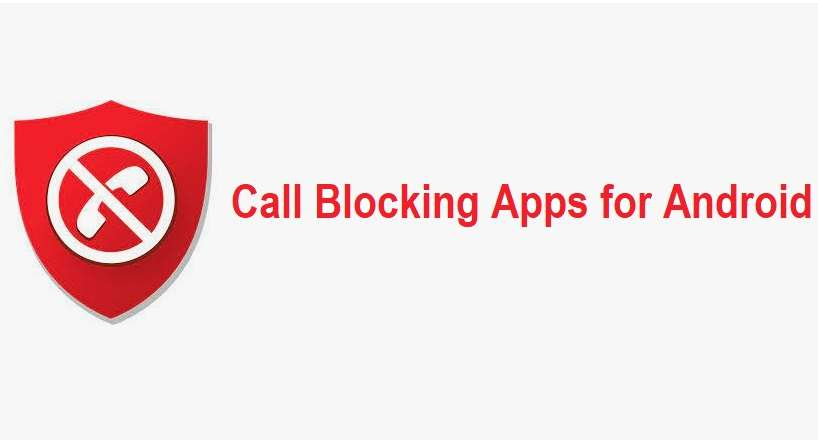 Call Blocking Apps