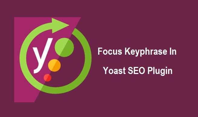 Focus Keyword In Yoast SEO Plugin