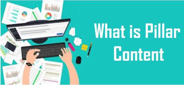 Pillar Content Or Cornerstone Content