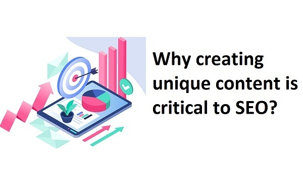 Why creating unique content is critical to SEO