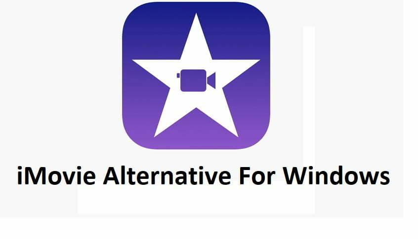 Best Free iMovie Alternative for Windows