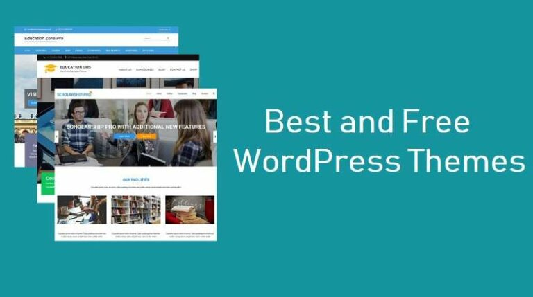 Best and Free WordPress Themes