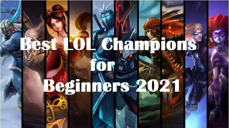 Best LOL Champions Recommendations for Beginners 2021
