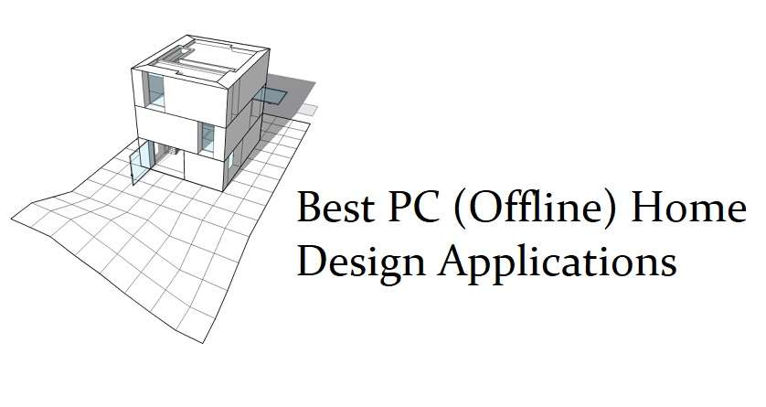 Best PC (PC Home Design Applications) Home Design Applications