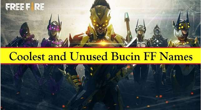 Coolest and Unused Bucin FF Names