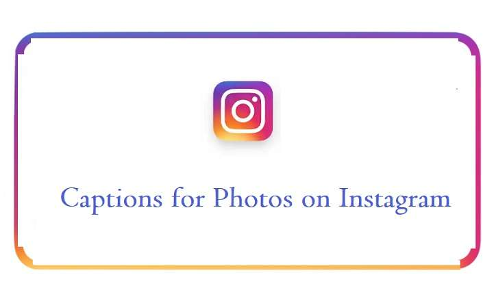 captions for photos on Instagram