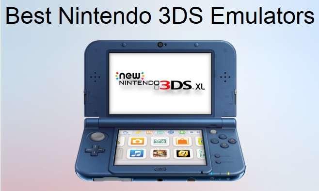 Best Nintendo 3DS Emulators