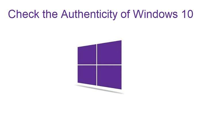 Check The Authenticity Of Windows 10