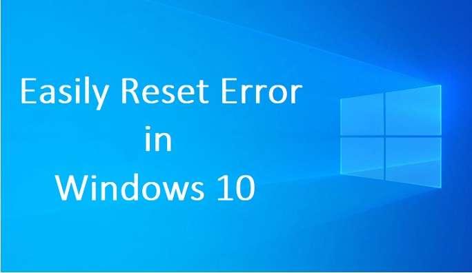 Reset Windows 10 Error