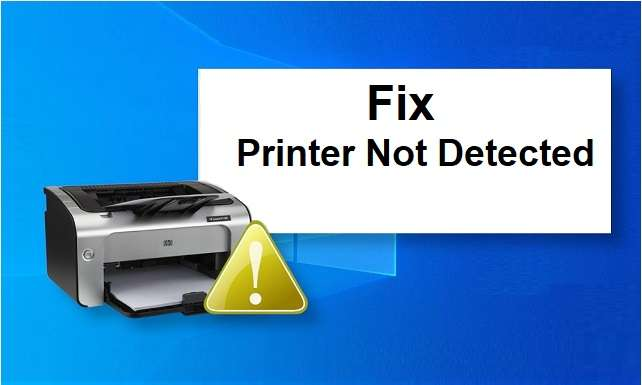 How To Solve Printer Not Detected
