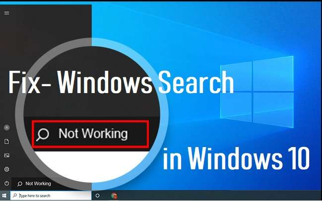 Fix Windows Search Not Working