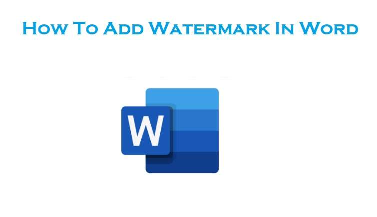 Add Watermark In Microsoft Word