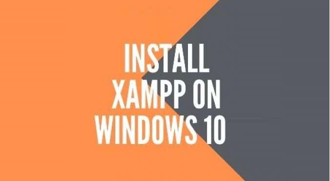 Install Xampp on Windows 10