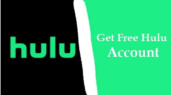 Get Free Hulu Account
