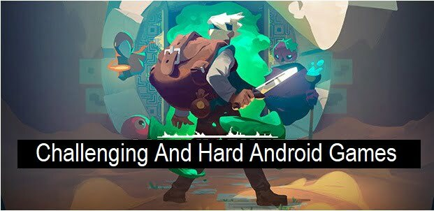 Hard Android Games