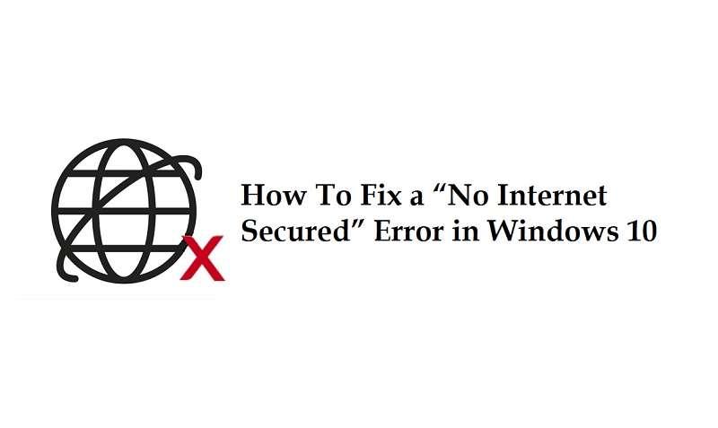 "Fix ""No Internet Secured"