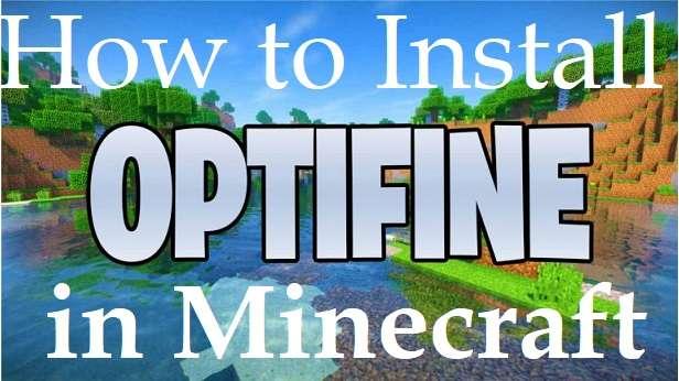 Install Minecraft OptiFine