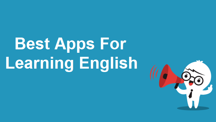 Best Apps For Learning English