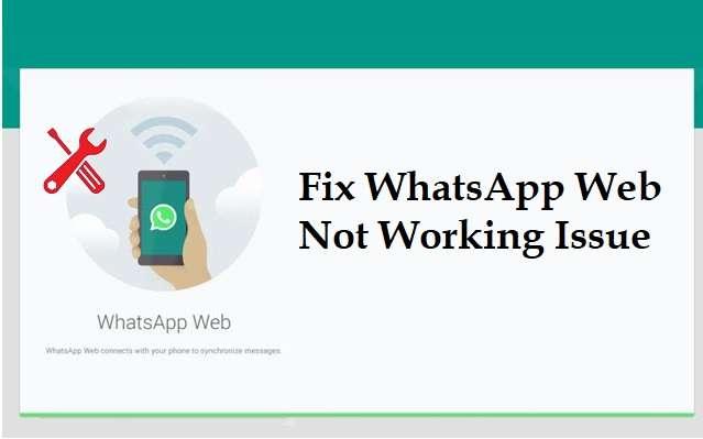 WhatsApp Web Not Working