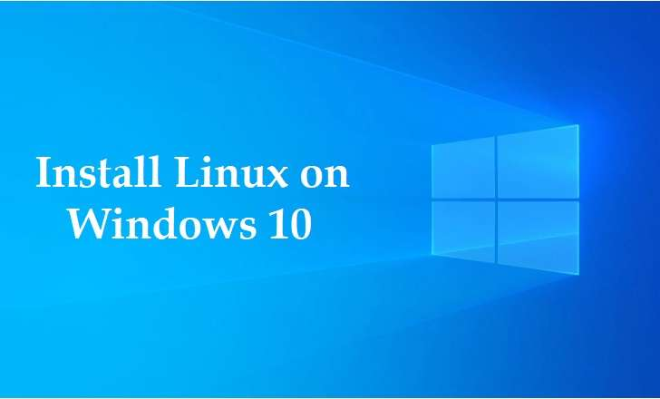 Install Linux On Windows 10
