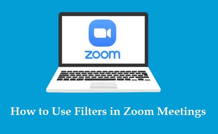 How to Use Filters in Zoom Meetings